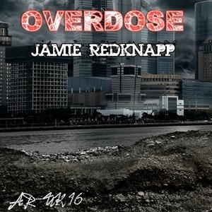 REDKNAPP, Jamie - Overdose