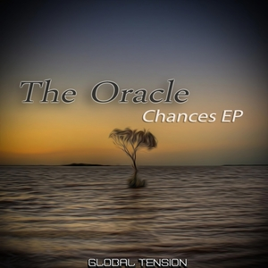 ORACLE, The - Chances EP