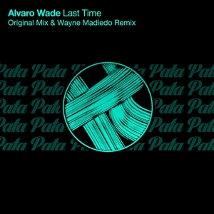 ALVARO WADE - Last Time
