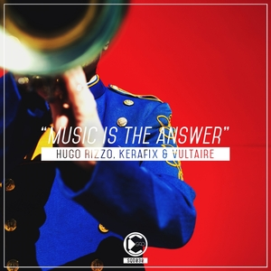 RIZZO, Hugo/KERAFIX & VULTAIRE - Music Is The Answer