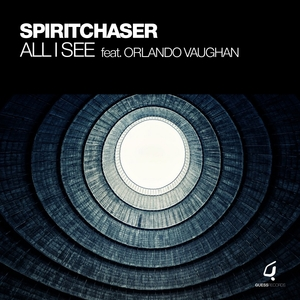 SPIRITCHASER feat ORLANDO VAUGHAN - All I See