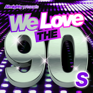 VARIOUS - Almighty Presents We Love The 90s Vol 3