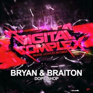 BRYAN/BRAITON - Dope Shop