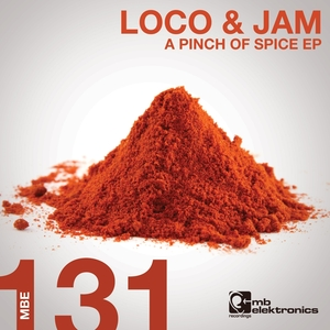 LOCO & JAM - A Pinch Of Spice EP