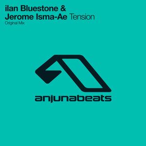 BLUESTONE, Ilan & JEROME ISMA-AE - Tension