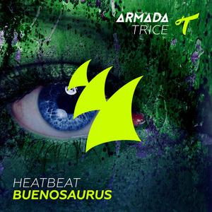 HEATBEAT - Buenosaurus