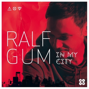 GUM, Ralf - In My City
