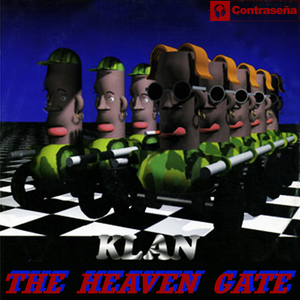 KLAN - The Heaven Gate