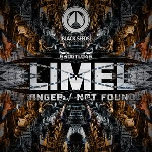 LIMEL - Anger/Not Found