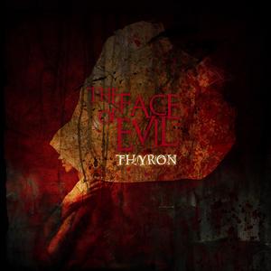 THYRON - The Face Of Evil
