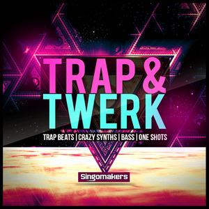SINGOMAKERS - Trap & Twerk (Sample Pack WAV/APPLE/LIVE/REASON)