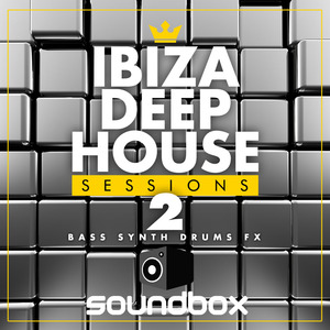 SOUNDBOX - Ibiza Deep House Sessions 2 (Sample Pack WAV)