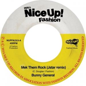 BUNNY GENERAL - Mek Them Rock