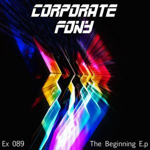 CORPORATE FONY - The Beginning EP