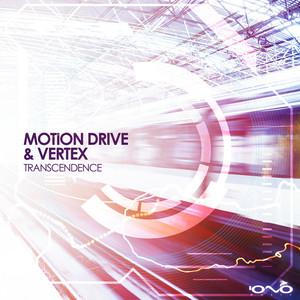 MOTION DRIVE/VERTEX - Transcendence