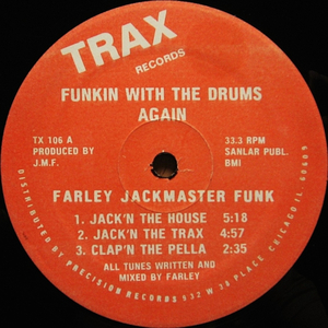 FARLEY JACKMASTER FUNK - Funkin' With The Drums Again