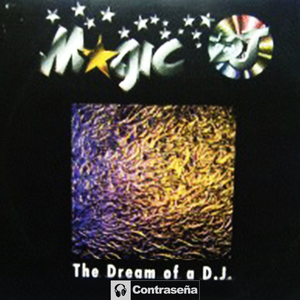 MAGIC DJ - The Dream Of A DJ