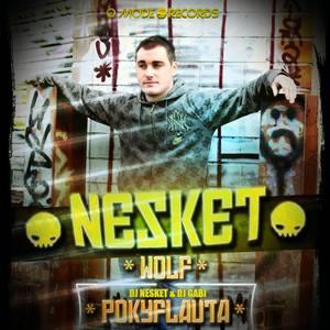 DJ NESKET - Wolf