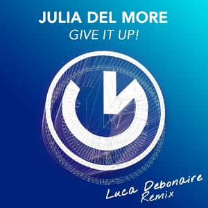 DEL MORE, Julia - Give It Up!