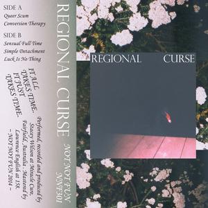 REGIONAL CURSE - Regional Curse