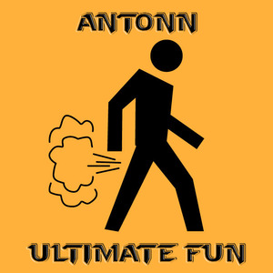 ANTONN - Ultimate Fun