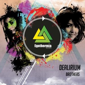 DEALIRIUM - Brothers