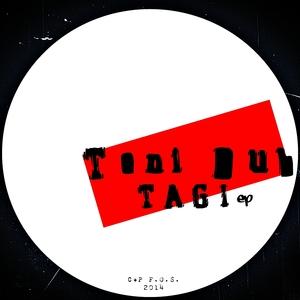 DUB, Toni - Tagi