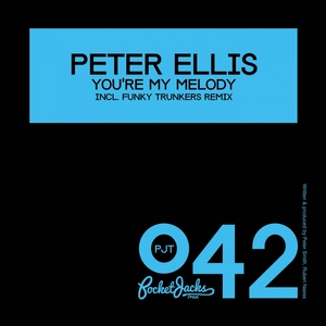 ELLIS, Peter - You're My Melody