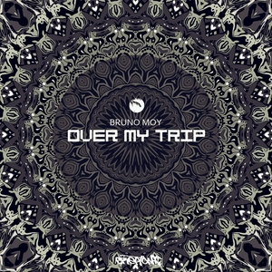 MOY, Bruno - Over My Trip