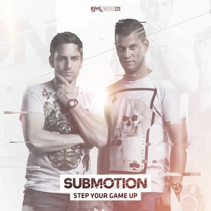 SUBMOTION - Step Your Game Up