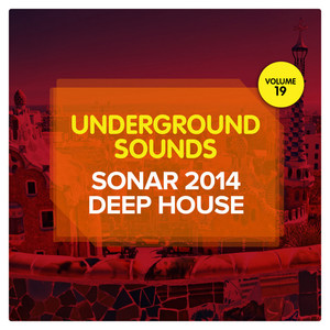 VARIOUS - Sonar 2014 Deep House: Underground Sounds Vol 19