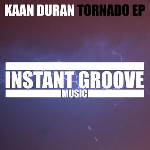 DURAN, Kaan - Tornado EP
