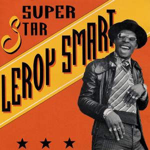 LEROY SMART - Superstar