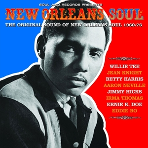 VARIOUS - Soul Jazz Records Presents New Orleans Soul: The Original Sound Of New Orleans Soul 1960-76
