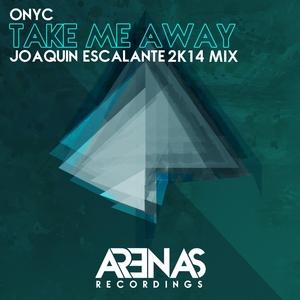 ONYC - Take Me Away