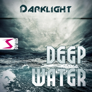 DARKLIGHT - Deep Water