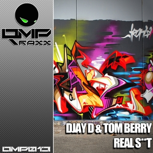 DJAY D/TOM BERRY - Real Shit