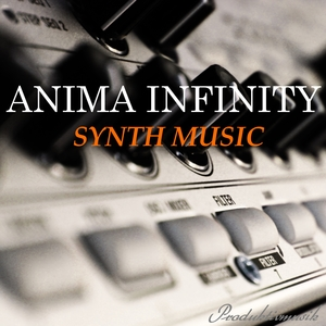 ANIMA INFINITY - Synth Music