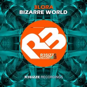 3LORA - Bizarre World