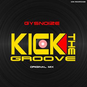 GYSNOIZE - Kick The Groove