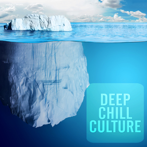 VARIOUS - Deep Chill Culture