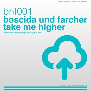 BOSCIDA UND FARCHER - Take Me Higher