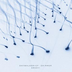 DAYWALKER/CF - Shimmer
