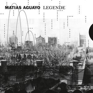 AGUAYO, Matias - Legende