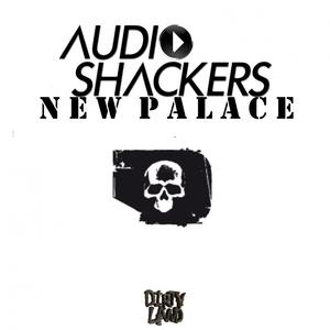 AUDIOSHACKERS - New Palace