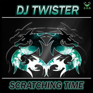 DJ TWISTER - Scratching Time