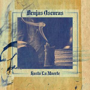 BRUJAS OSCURAS - Hasta La Muerte