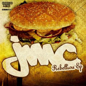 JMC - Rebellion EP