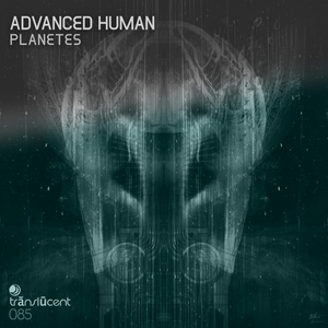 ADVANCED HUMAN - Planetes