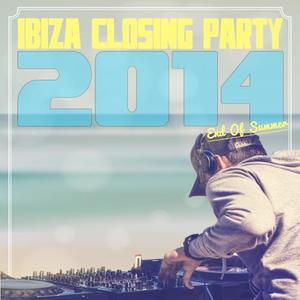 VARIOUS - Ibiza Closing Party 2014 End Of Summer